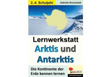 Lernwerkstatt ARKTIS & ANTARKTIS