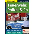 Feuerwehr, Polizei & Co