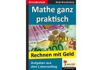 Mathe ganz praktisch - Rechnen mit Geld