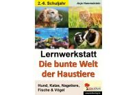 Lernwerkstatt Die bunte Welt der Haustiere